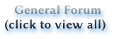 General Forum (click to view all)